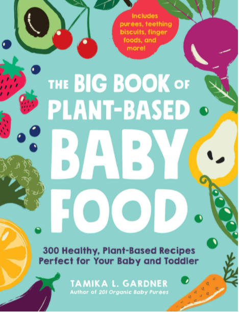 The Big Book of Plant-Based Baby Food